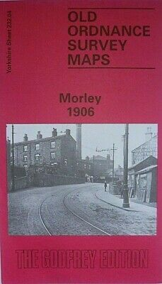 Old Ordnance Survey Maps Market Town Morley Yorkshire 1906 Godfrey Edition New