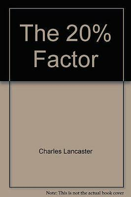 The 20% Factor, Charles Lancaster | Hardcover Book | Acceptable |