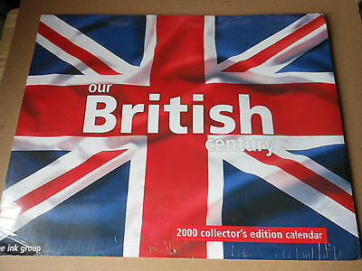OUR BRITISH CENTURY 2000  collectors edition CALENDER