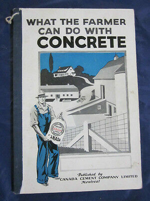 1930s What The Farmer Can Do With Concrete Booklet Canada Cement Company Book