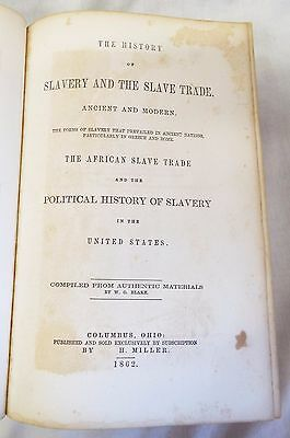 RARE Antique 1862 THE HISTORY OF SLAVERY AND THE SLAVE TRADE Book Blake