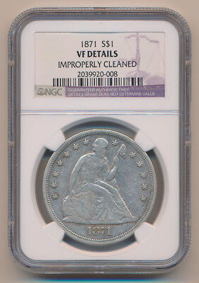 1871 Seated Liberty Dollar. NGC VF Details