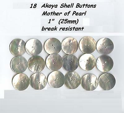 """18 Akoya Shell Mother of Pearl Buttons 1"""" 25mm Agoya Finest Quality"""