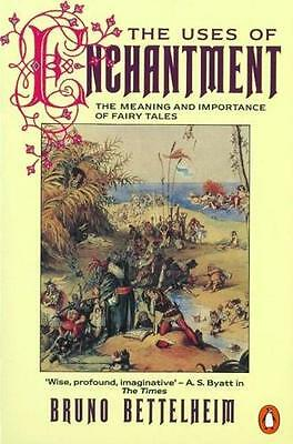 NEW The Uses of Enchantment By Bruno Bettelheim Paperback Free Shipping