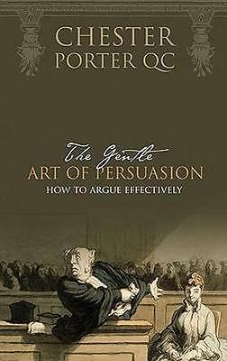 NEW The Gentle Art of Persuasion By Chester Porter Paperback Free Shipping