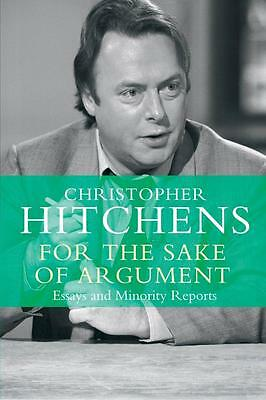 NEW For the Sake of Argument By Christopher Hitchens Paperback Free Shipping