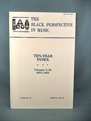 The Black Perspective in Music Ten Year Index Illustrated Book 1973-1982