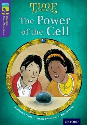 Oxford Reading Tree TreeTops Time Chronicles: Level 11: The Power Of The Cell (.