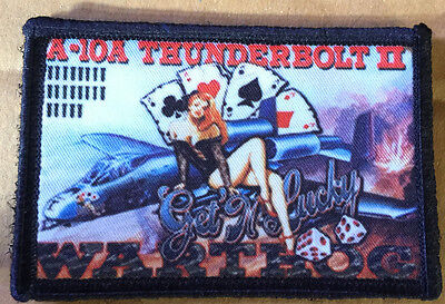 """A10 Thunderbolt II """"Get' N Lucky"""" Morale Patch Tactical Military Army Badge Hook"""