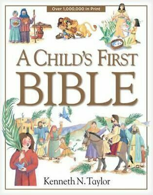 NEW A Child's First Bible By Dr Kenneth N Taylor Hardcover Free Shipping