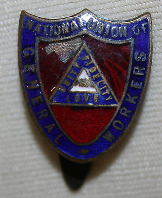 Vintage National Union of GENERAL WORKERS Badge