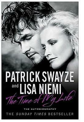 NEW The Time of My Life By Patrick Swayze Paperback Free Shipping