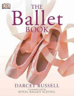 NEW The Ballet Book By Darcey Bussell Paperback Free Shipping