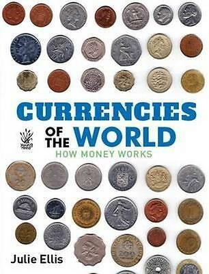 NEW Currencies Of The World By Ellis Julie Paperback Free Shipping