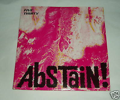 """Five Thirty - Abstain    UK 7"""""""