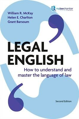 Legal English: How to Understand and Master the Language of Law (. 9781408226100