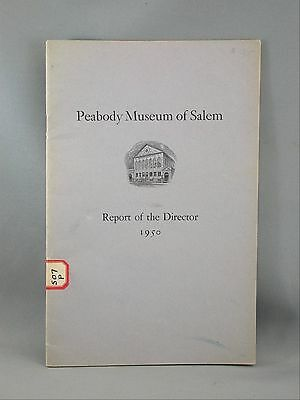 Peabody Museum of Salem Report to The Director 1950 Booklet Massachusetts