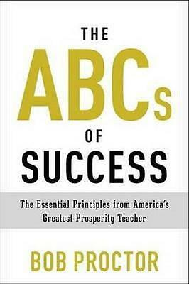 NEW The ABCs of Success By Bob Proctor Paperback Free Shipping