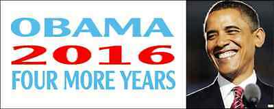 OBAMA - 2016 - FOUR MORE YEARS (Bumpersticker) New / Free Shipping