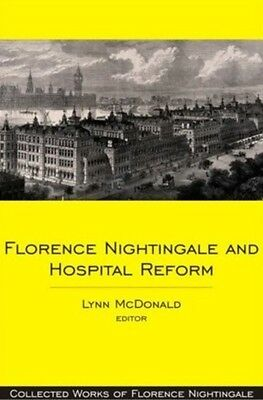 Florence Nightingale and Hospital Reform: v. 16 (Collected Works of Florence Ni.