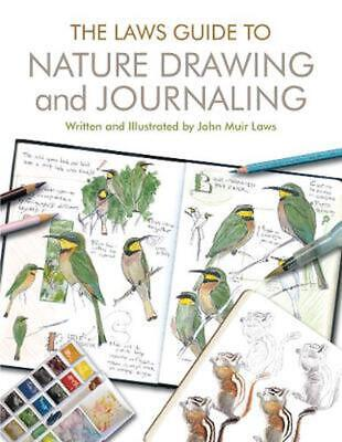 The Laws Guide to Nature Drawing and Journaling by John Muir Laws (English) Pape