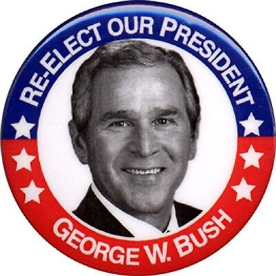 George W. Bush RE-ELECT OUR PRESIDENT Campaign Button (4386)