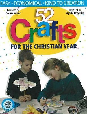 52 Crafts for the Christian Year (Paperback), Scorer, Donna, 9781...