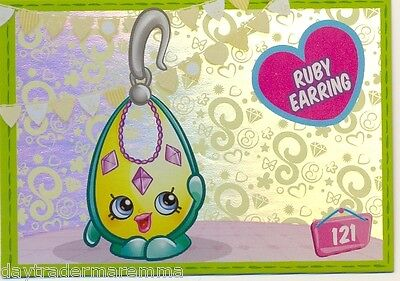 SHOPKINS Series 3 Cards #121 Ruby Earring