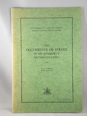 Occurrence of Spruce Interior British Columbia E.H Garman Lands Forrests BC BOOK