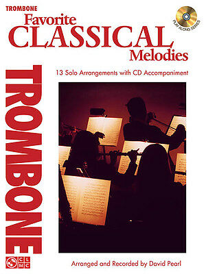 Favorite Classical Melodies for Trombone Solo Sheet Music Play-Along Book CD NEW
