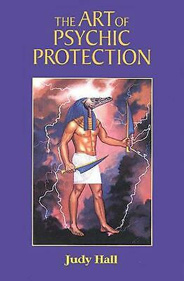 The Art of Psychic Protection by Judy Hall Paperback Book (English)