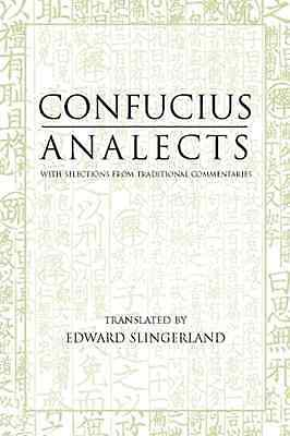 Analects (Hackett Classics Series) - Paperback NEW Confucius 2003-10-01