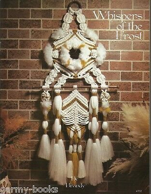 Whispers of the Frost Brandy Edy Macrame Vintage Pattern Instruction Book NEW