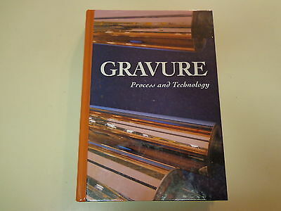 Gravure – Process and Technology 1991 Rotogravure Printing Textbook