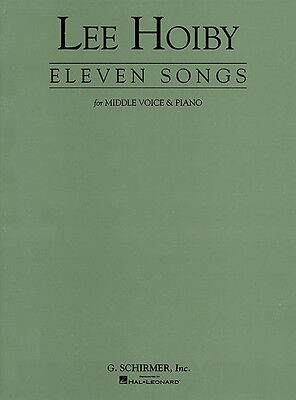 Lee Hoiby 11 Songs for Middle Voice & Piano Vocal Classical Sheet Music Book NEW
