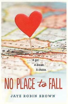 No Place to Fall by Jaye Robin Brown (English) Paperback Book Free Shipping!