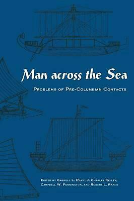 Man Across the Sea: Problems of Pre-Columbian Contacts (English) Paperback Book