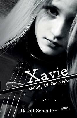 Xavie: Melody of the Night by David Schaefer Paperback Book (English)