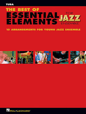 The Best of Essential Elements for Jazz Ensemble Tuba B.C. Sheet Music Book NEW