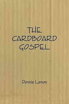 The Cardboard Gospel by Donnie Lamon (English) Paperback Book Free Shipping!