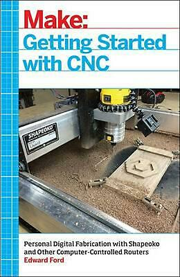 Getting Started With Cnc by Edward Ford Paperback Book (English)