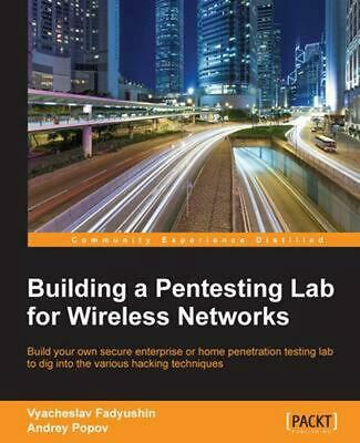 Building a Pentesting Lab for Wireless Networks by Vyacheslav Fadyushin (English