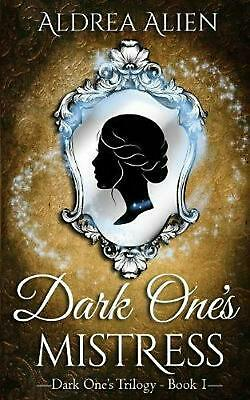Dark One's Mistress by Aldrea Alien (English) Paperback Book Free Shipping!