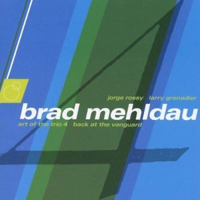 Brad Mehldau - The Art Of The Trio Vol 4 Back At The Vanguard NEW CD