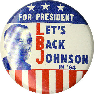 Classic 1964 Campaign LET'S BACK Lyndon JOHNSON Campaign Button (5202)