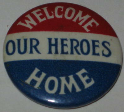 """Circa 1918 World War I """"Welcome Our Heroes Home"""" Pin 1.25"""""""
