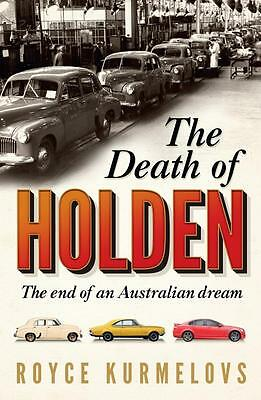 NEW The Death of Holden By Royce Kurmelovs Paperback Free Shipping