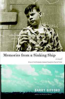 Memories from a Sinking Ship - Barry Gifford NEW Paperback June 2009