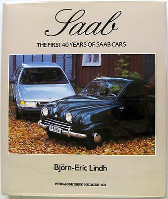 Saab The First 40 Years Of Saab Cars - Bjorn-Eric Lindh Isbn:99186442341 Book