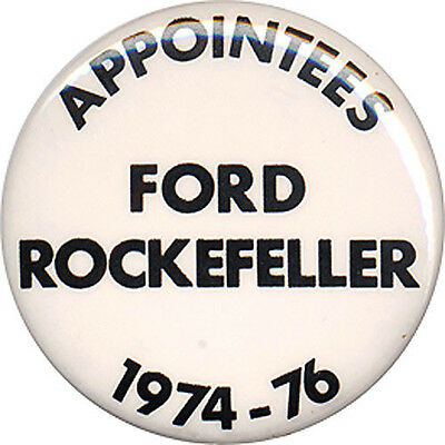 1976 Anti Gerald Ford APPOINTEES Nelson Rockefeller Button (4802)